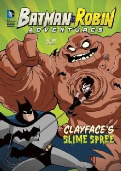 Clayface's Slime Spree (Hardcover)
