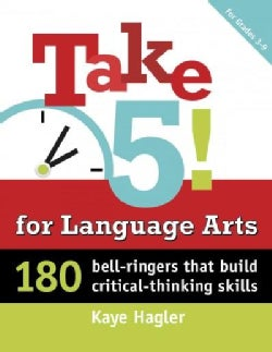 Take 5! for Language Arts, Grades K-2: Writing That Builds Critical-Thinking Skills (Paperback)