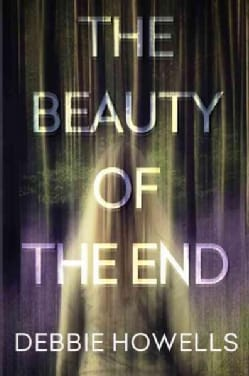 The Beauty of the End (Hardcover)
