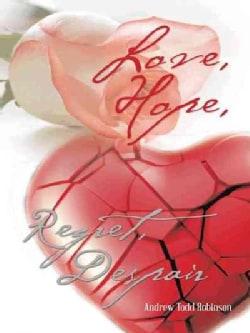 Love, Hope, Regret, Despair (Paperback)