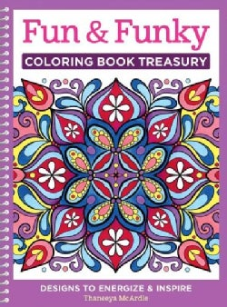 Fun & Funky Coloring Book Treasury: Designs to Energize & Inspire (Paperback)