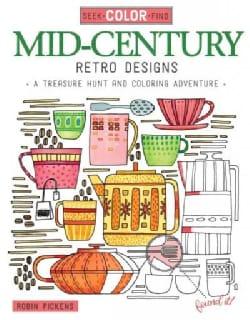 Mid-Century Retro Designs: A Treasure Hunt and Coloring Adventure (Paperback)