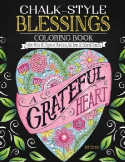 Chalk-Style Blessings Coloring Book: Color With All Types of Markers, Gel Pens & Colored Pencils (Paperback)