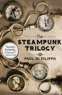 The Steampunk Trilogy (Paperback)