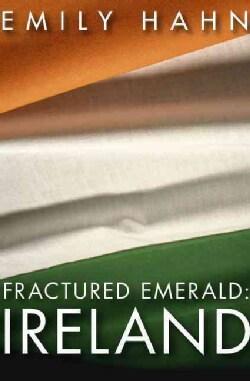 Fractured Emerald Ireland (Paperback)
