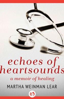 Echoes of Heartsounds: A Memoir (Paperback)