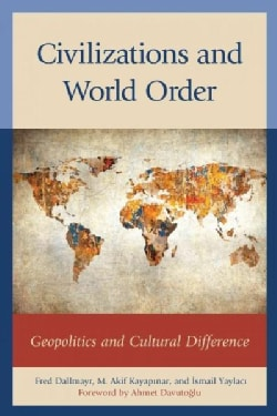 Civilizations and World Order: Geopolitics and Cultural Difference (Paperback)