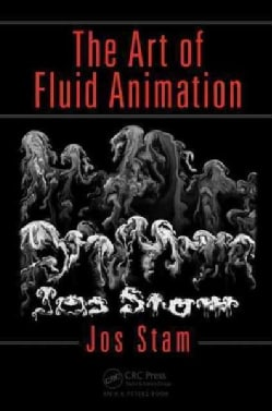 The Art of Fluid Animation (Paperback)