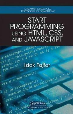 Start Programming Using HTML, CSS, and JavaScript (Paperback)