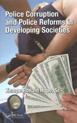 Police Corruption and Police Reforms in Developing Societies (Hardcover)