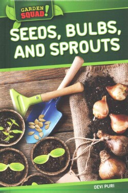 Seeds, Bulbs, and Sprouts (Hardcover)