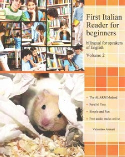 First Italian Reader for Beginners: Bilingual for Speakers of English, Elementary Level (Paperback)