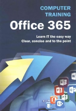 Computer Training Office 365 (Paperback)