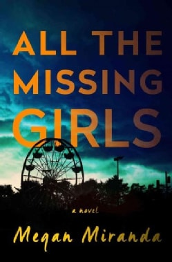All the Missing Girls (Hardcover)