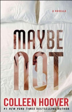 Maybe Not (Paperback)