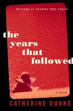 The Years That Followed (Hardcover)