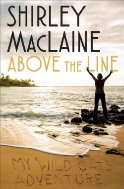 Above the Line: My Wild Oats Adventure (Hardcover)