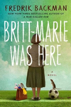 Britt-Marie Was Here (Hardcover)