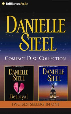Danielle Steel Collection: Betrayal / Until the End of Time (CD-Audio)