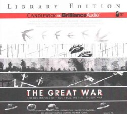 The Great War: Stories Inspired by Items from the First World War; Library Edition (CD-Audio)