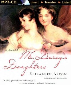Mr. Darcy's Daughters (CD-Audio)