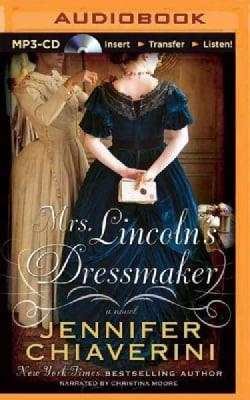 Mrs. Lincoln's Dressmaker (CD-Audio)