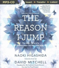 The Reason I Jump: The Inner Voice of a Thirteen-year-old Boy With Autism (CD-Audio)