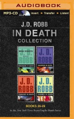 J. D. Robb in Death Collection: Strangers in Death / Salvation in Death / Promises in Death / Kindred in Death (CD-Audio)