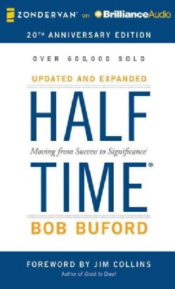 Halftime: Moving from Success to Significance (CD-Audio)