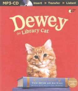 Dewey the Library Cat: A True Story (CD-Audio)