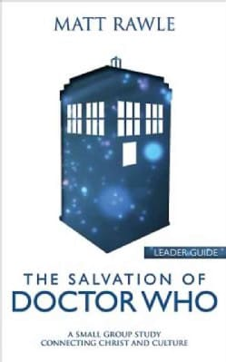 The Salvation of Doctor Who (Paperback)