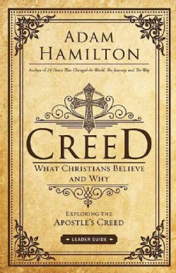 Creed: What Christians Believe and Why (Paperback)