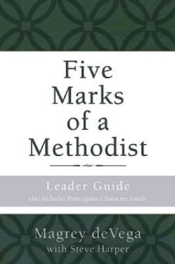 Five Marks of a Methodist: The Fruit of a Living Faith: Also Includes Participant Character Guide (Paperback)