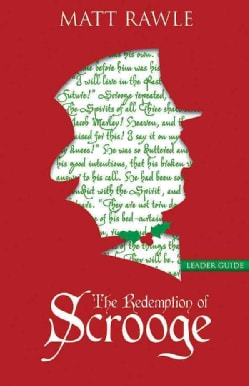 The Redemption of Scrooge: Connecting Christ and Culture (Paperback)