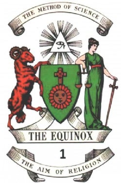 The Equinox: The Official Organ of the A...a... the Review of Scientific Illuminism (Paperback)
