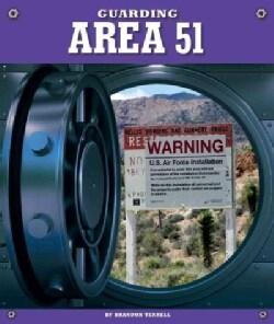 Guarding Area 51 (Hardcover)