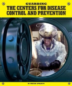 Guarding the Centers for Disease Control and Prevention (Hardcover)
