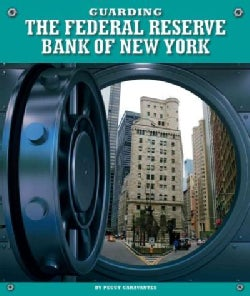 Guarding the Federal Reserve Bank of New York (Hardcover)