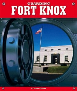 Guarding Fort Knox (Hardcover)