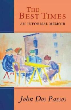 The Best Times: An Informal Memoir (Paperback)