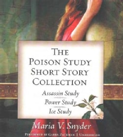 The Poison Study Short Story Collection: Assassin Study, Power Study, Ice Study (CD-Audio)