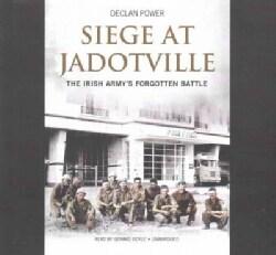 Seige at Jadotville: The Irish Army's Forgotten Battle; Library Edition (CD-Audio)