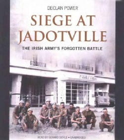Seige at Jadotville: The Irish Army's Forgotten Battle (CD-Audio)