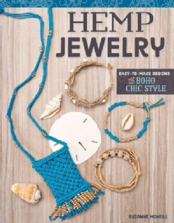 Hemp Jewelry: Easy-to-Make Designs for Boho Chic Style (Paperback)
