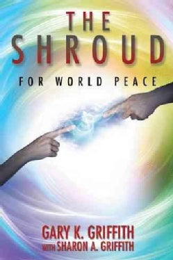 The Shroud: For World Peace (Paperback)