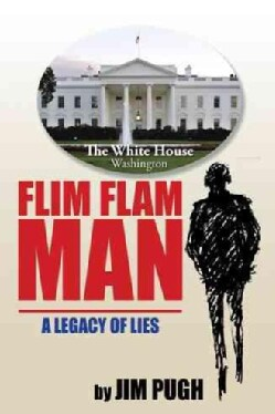 Flim Flam Man: A Legacy of Lies (Paperback)