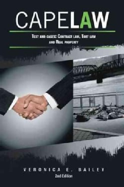 Cape Law: Text and Cases: Contract Law, Tort Law and Real Property (Paperback)