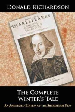 The Complete Winter's Tale: An Annotated Edition of the Shakespeare Play (Paperback)
