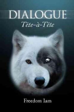 Dialogue: Tete-a-tete (Paperback)