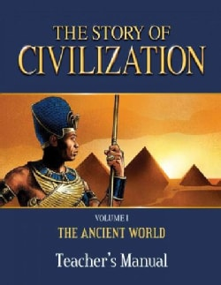 The Story of Civilization: The Ancient World (Paperback)
